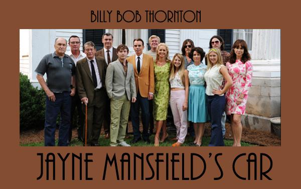 Jayne Mansfield's Car, Billy Bob Thornton regista in concorso a Berlino 62