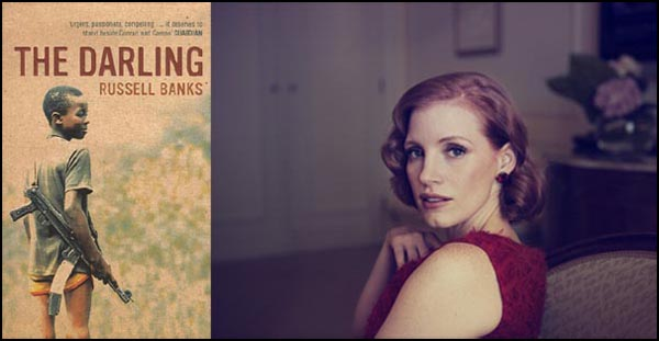 THE DARLING: Denis Villeneuve dirige Jessica Chastain, dal romanzo di Russell Banks