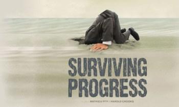 Surviving Progress, di Mathieu Roy e Harold Crooks