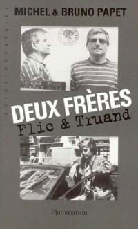 Deux frères Flic & truand, il romanzo