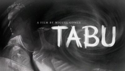 TABU, di Miguel Gomes