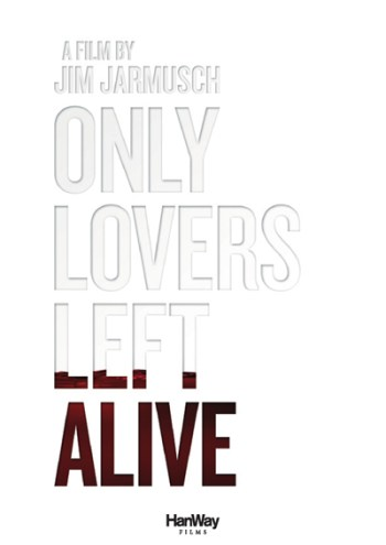Only Lovers Left Alive di Jim Jarmusch