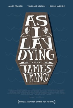 As I Lay Dying di James Franco: il poster