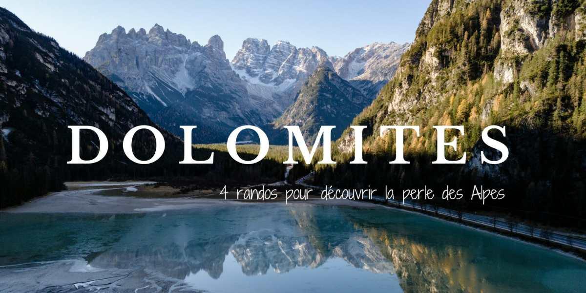 Randonner dans les Dolomites : la perle des Alpes