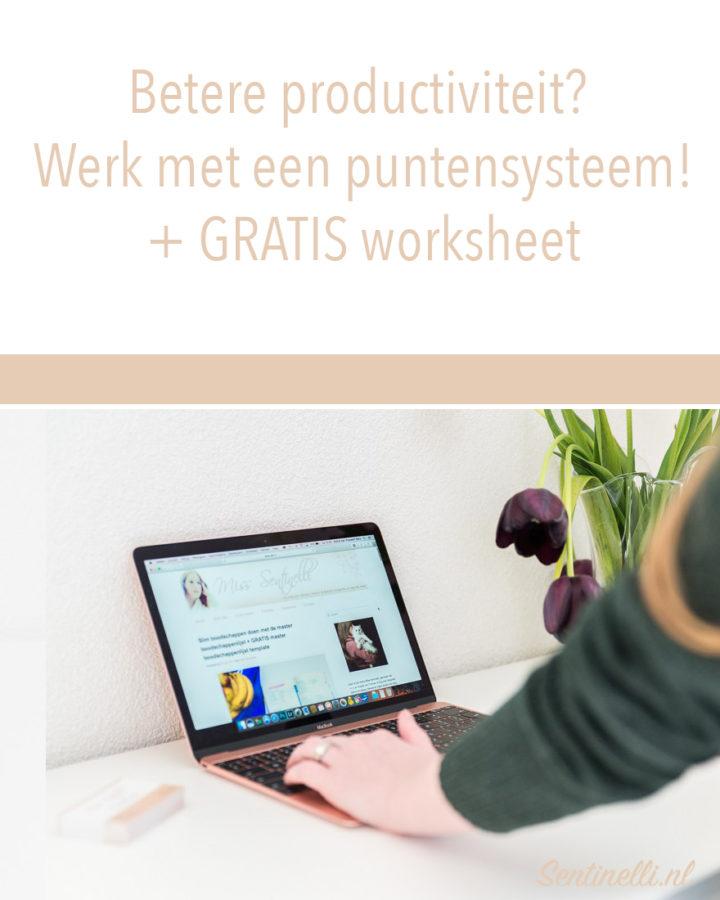 Betere productiviteit? Werk met een puntensysteem! + GRATIS worksheet