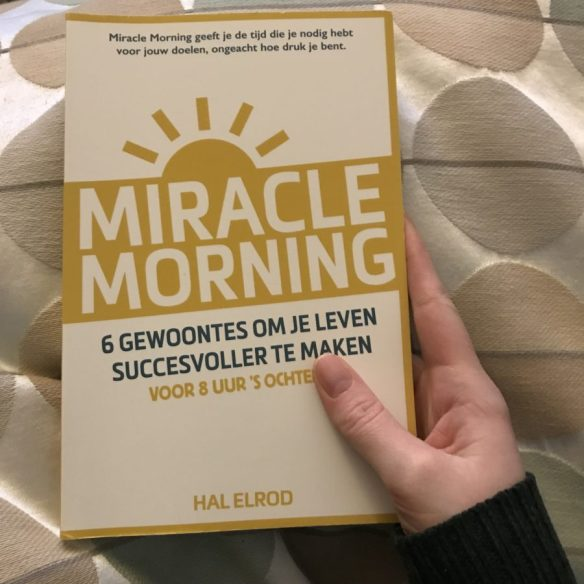 Mijn leven in foto's #79 - Miracle Morning