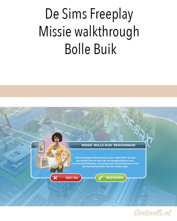 De Sims Freeplay Missie walkthrough Bolle Buik