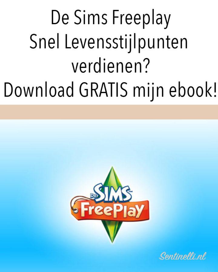 De Sims Freeplay Snel Levensstijlpunten verdienen? Download GRATIS mijn ebook!