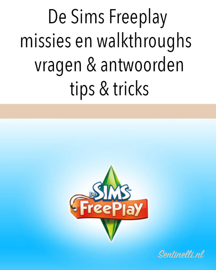 De Sims Freeplay missies en walkthroughs – vragen & antwoorden, tips & tricks