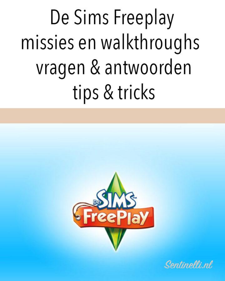 De Sims Freeplay missies en walkthroughs – vragen & antwoorden, tips & tricks