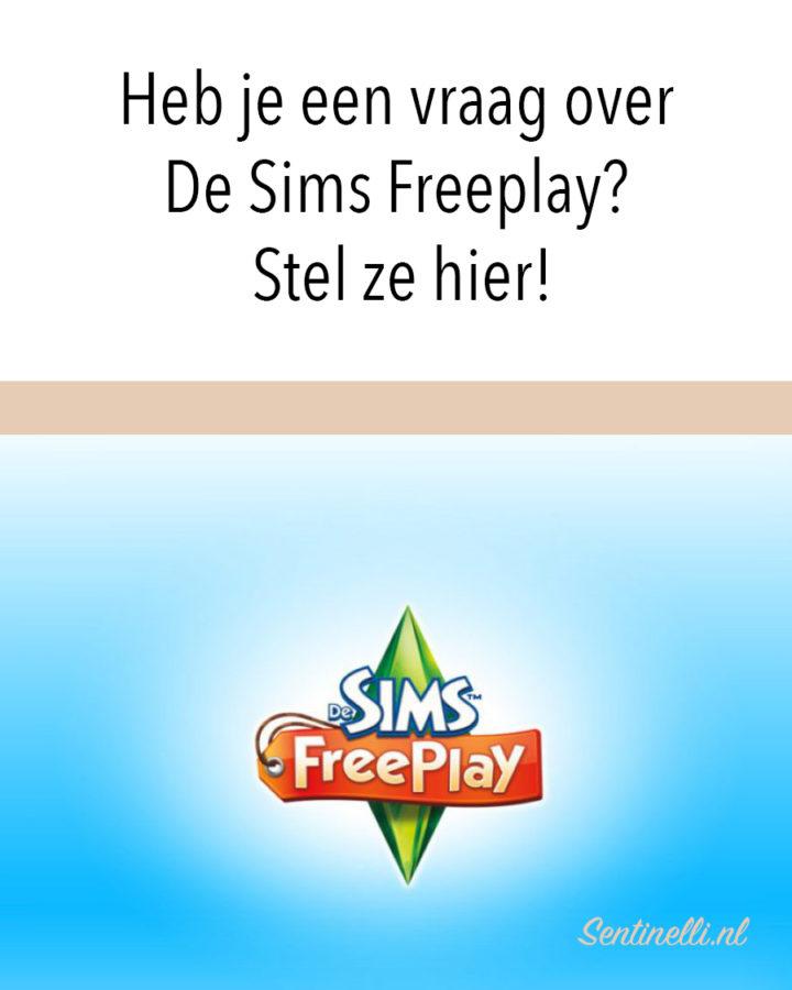 Heb je een vraag over De Sims Freeplay? Stel ze hier!