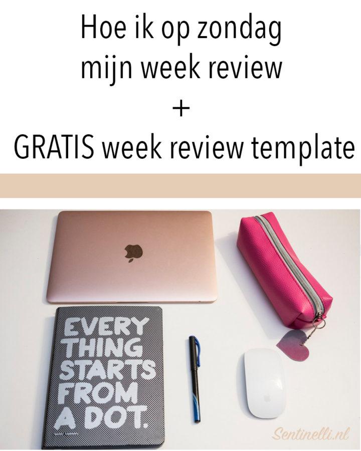 Hoe ik op zondag mijn week review + GRATIS week review template