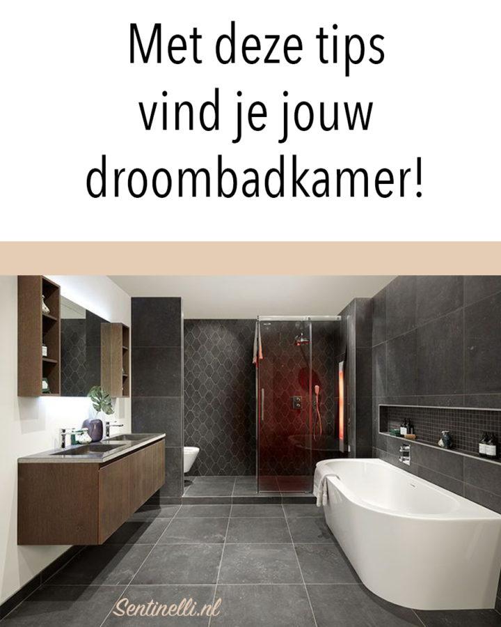 Met deze tips vind je jouw droom badkamer!