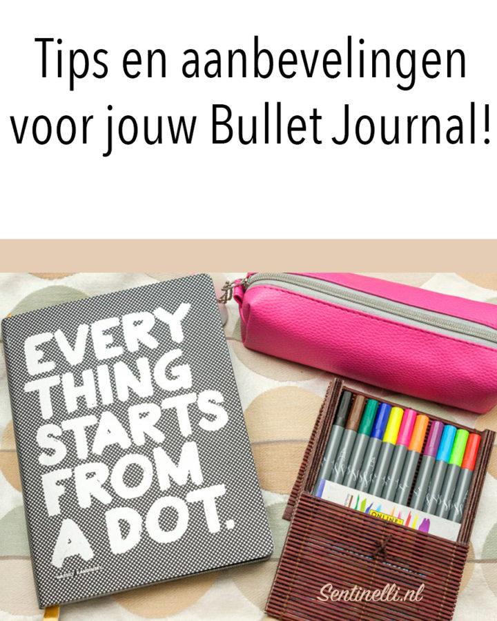 Tips en aanbevelingen voor jouw Bullet Journal!