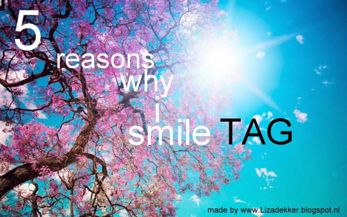 Tag - 5 reasons why I smile