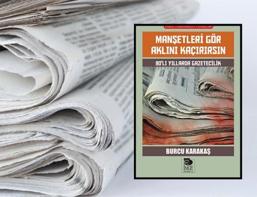 Manşetleri Gör Aklını Kaçırırsın | 90'lı Yıllarda Gazetecilik