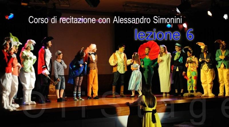 Corso di recitazione con Alessandro Simonini. Lezione 6