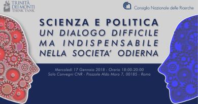 Think Tank Trinità dei Monti.Iniziamo il 2018 con un evento di assoluto rilievo che riguarda il difficile rapporto tra la Scienza e la Politica.