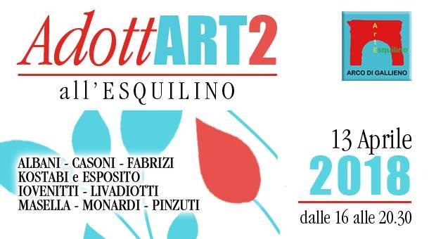 L'Associazione culturaleArco di Gallienopresenta,il 13 aprile 2018 a partire dalle 16, laII edizione di AdottArt, arte all'Esquilino.