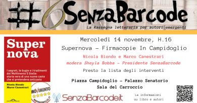 Secondo, grande, appuntamento con #6SenzaBarcode. Alla sala del CarroccioNicola Biondo e Marco Canestrari presentano Supernova.