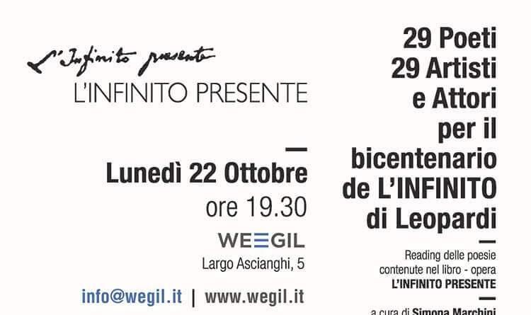 L'Infinito Presente.29 poeti e 29 artisti per il bicentenario de L'Infinito di Leopardi. Esposizione al WeGil di un libro di 17 metri.