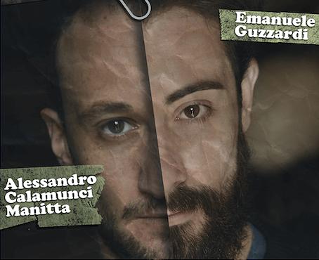 Sognando Godot, scritto, diretto e interpretatoda Alessandro Calamunci Manitta ed Emanuele Guzzardi. Ingresso gratuito.