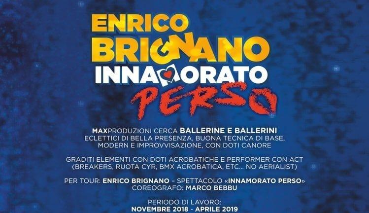 Domenica 25 novembre a Roma, alle ore 10, si terranno le audizioni per ballerini e ballerine da inserire nel nuovo spettacolo di Enrico Brignano.