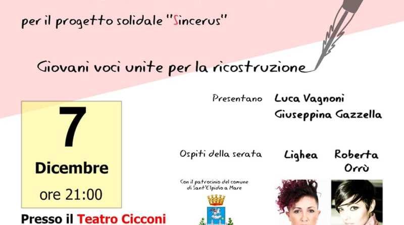 Venerdì 7 dicembre, al Teatro Cicconi di Sant'Elpidio a Mare, alle ore 21, grande serata di musica e solidarietà; ospiti Lighea e Roberta Orrù.