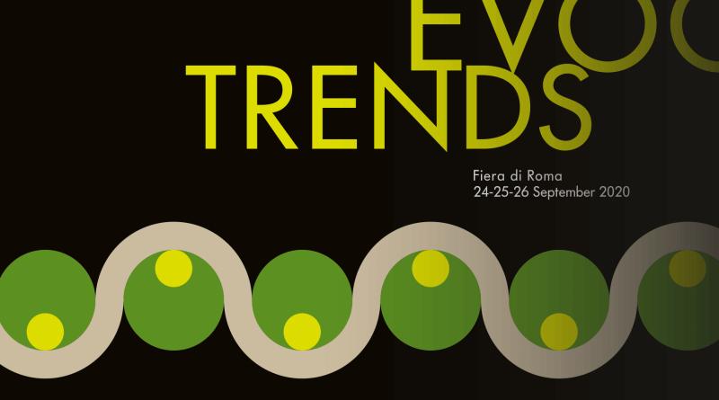 Dal 24 al 26 settembre EVOO TRENDS un inedito appuntamento con la filiera la cultura dell'olio extravergine d'oliva, anteprima virtuale di Evoo Expo Roma.