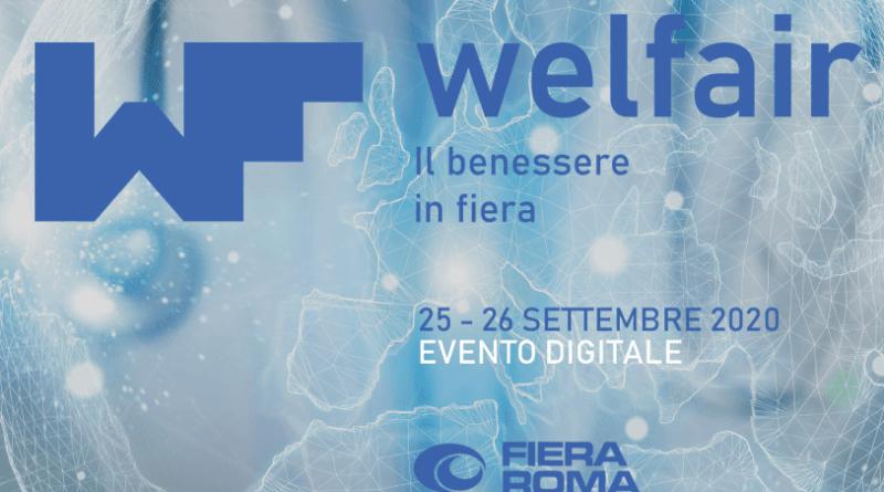 Il 25 e 26 settembre Fiera Roma apre le porte a WELFAIR 2020, la manifestazione virtuale dedicata a Benessere, Nutrizione, Ricerca e Innovazione, con un focus su situazione Covid, immunità e telemedicina.