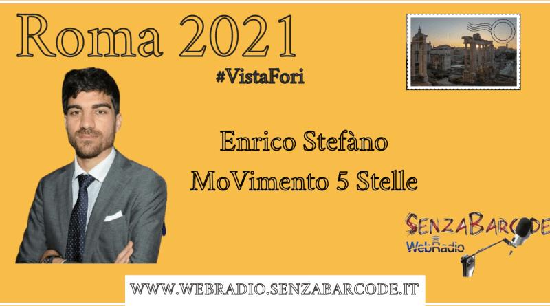 Da sette anni in campidoglio, sempre con la maglia del Movimento 5 Stelle. Enrico Stefàno al micrifino di Roma 2021 #VistaFori.
