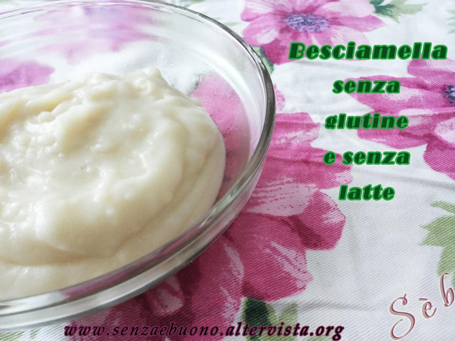 Ricetta veloce di besciamella senza glutine senza latte vegan