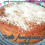 Torta frangipane Senza è buono