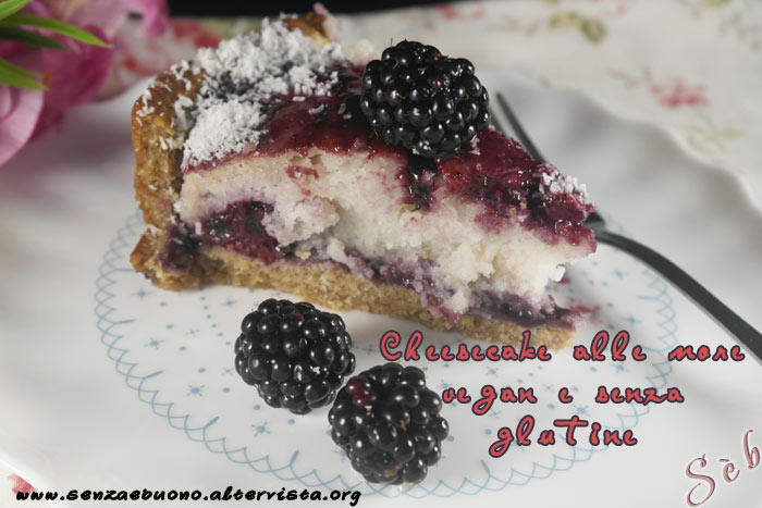 Cheesecake alle more vegan e senza glutine