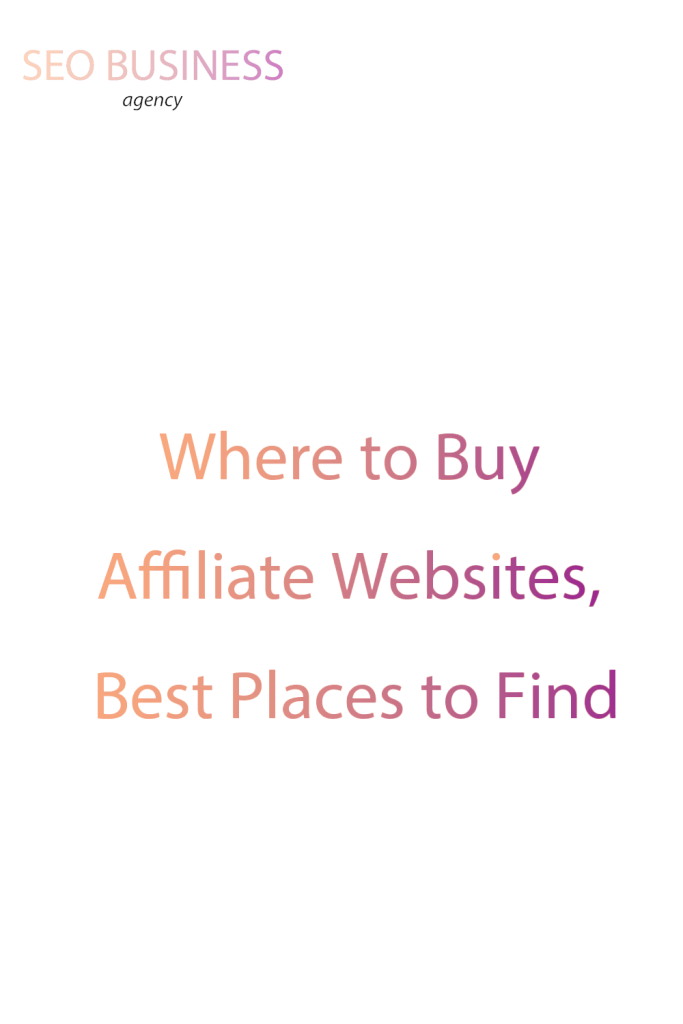 Where to Buy Affiliate Websites, Best Places to Find Affiliate Websites to Buy