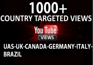 1K Youtube views from USA/UK/GERMANY/CANADA/ITALIAN/BRAZIL