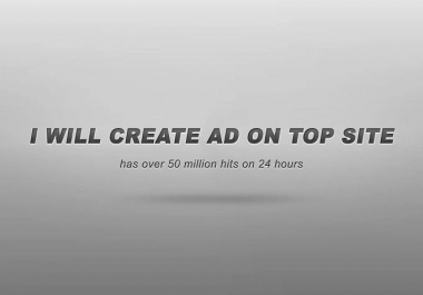 create ad on site with millions hits + msg to 50,000+ users +200+highprbacklinks