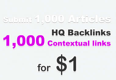 Submit 1000 articles including your link