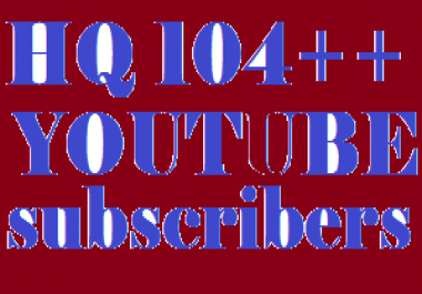 HQ 124 YouTube subscribers From USA, UK, GERMANY, SPAIN, ITALY, FRANCE And ENGLISH, European Country