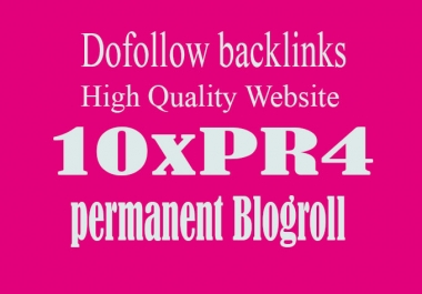 I will give link PR4x10 site blogroll permanent