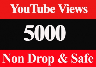 5K Or 5000 Or 5,000 YouTube Views High Retention Safe & Non Drop