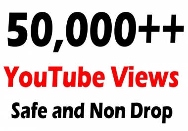 50000 50K High Quality Non drops Super Fast YOUTUBE VIEWS