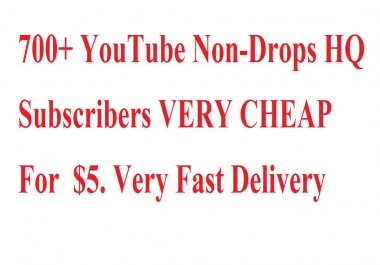 701+ Non-Drops You..Tube  Subscribers VERY CHEAP PRICES