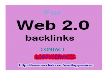 GET POWERFUL100 WEB 2.0 WITH  HIGH AUTHORITY DO FOLLOW BACKLINK TO RANK YOUR WEBSITE