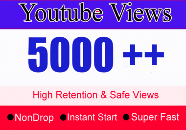 instant start 5k/5000 to 6k/6000 Youtube Views with 100 like