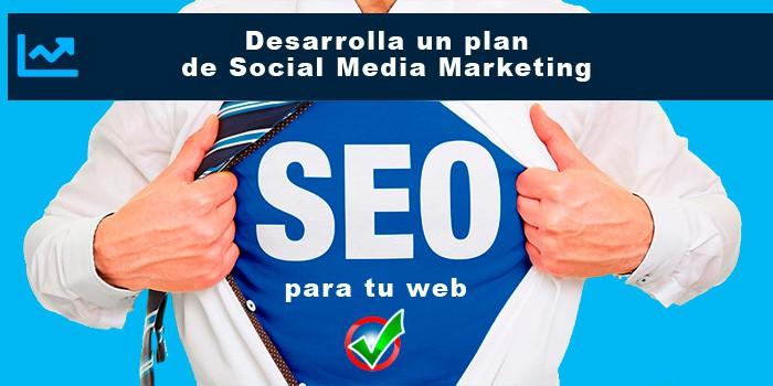Desarrolla un plan de Social Media Marketing