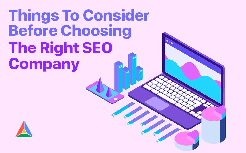 Things to Consider Before Choosing the Right SEO Company - Digital  Marketing Blog | SEO ProHub