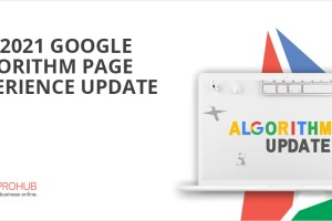 THE 2021 GOOGLE ALGORITHM PAGE EXPERIENCE UPDATE