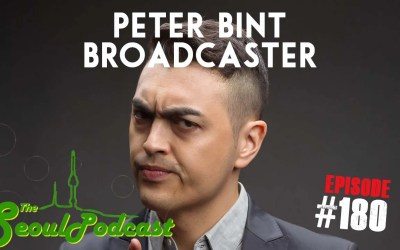 Peter Bint | Broadcaster | SeoulPodcast #180