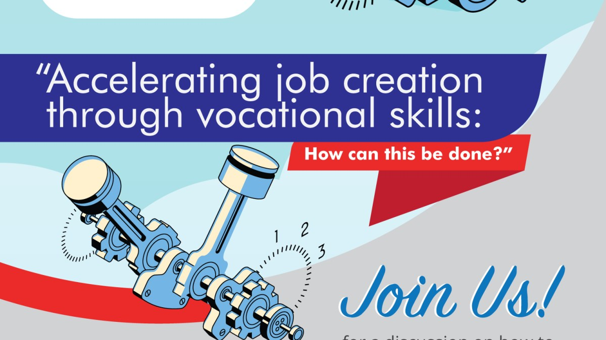 Accelerating job creation through vocational skills . . . How can it be done?